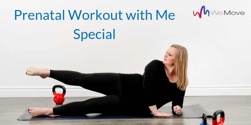 Prenatal Workout with Me Special